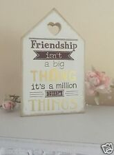 Wooden Cream Sign Plaque Shabby Chic Friendship Is Million Little Things Friend