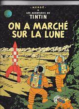 TINTIN    ON  A  MARCHE  SUR  LA  LUNE      HERGE     CASTERMAN    édition  1986