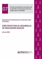 Seguimiento de la Declaración de compromiso sobre el VIH/SIDA: Directrices para