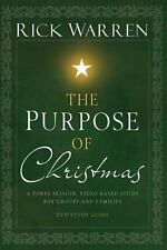 The Purpose of Christmas, Study Guide: A Three-Session, Video-Based Study for Gr