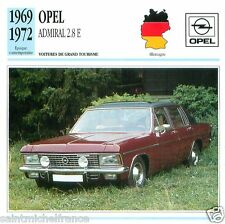 OPEL ADMIRAL 2.8 E 1969 1972 CAR VOITURE GERMANY ALLEMAGNE CARTE CARD FICHE