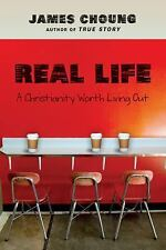 Real Life: A Christianity Worth Living Out by James Choung Paperback Book (Engli