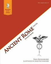 Ancient Rome 2nd Edition Student Book : Questions for the Thinker Study Guide...