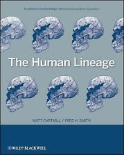 Foundation of Human Biology: The Human Lineage 2 by Matt Cartmill and Fred H....