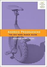 Big Nerd Ranch Guides: Android Programming : The Big Nerd Ranc (FREE 2DAY SHIP)