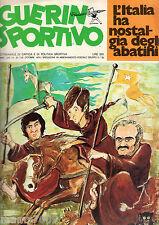 GUERIN SPORTIVO=NR° 23 1974=L'ITALIA HA NOSTALGIA DEGLI ABATINI=GIGI RIVA=BRERA