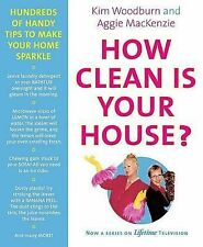 How Clean Is Your House?: Hundreds of Handy Tips to Make Your Home Sparkle, MacK