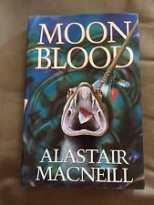 "1996 1ST EDITION ""MOONBLOOD"" ALASTAIR MacNEILL FICTION HARDBACK BOOK"