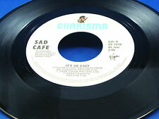 SAD CAFE - Why Do You Love Me Like You Do / It's So Easy - 1984 VG+/VG++ CANADA