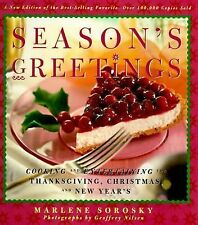 Season's Greetings: Cooking and Entertaining for Thanksgiving, Christmas, and Ne