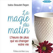 LIVRE AUDIO MP3 La magie du matin Isalou Beaudet-Regen PAS DE CD