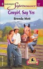 Cowgirl, Say Yes : Home on the Ranch (Harlequin Superromance)
