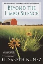 Beyond the Limbo Silence by Elizabeth Nunez (2003, Paperback)