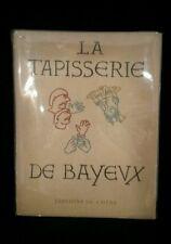 La Tapisserie De Bayeux editions du chene book