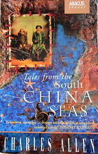 Tales From the South China Seas - Charles Allen (ed) - new