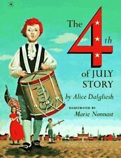 The Fourth of July Story - LikeNew - Dalgliesh, Alice - Paperback