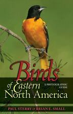 Birds of Eastern North America: A Photographic Guide (Princeton Field -ExLibrary