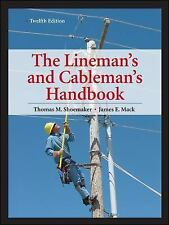 The Lineman's and Cableman's Handbook by Thomas M. Shoemaker and James E....