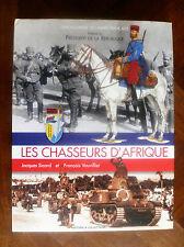 """""""LES CHASSEURS D' AFRIQUE""""-SICARD & VAUVILLIER-ENCYCLOPEDIE DE L'ARMEE FRANCAISE"""