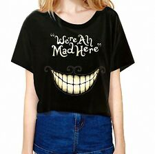 Women T shirt Short Black Big Teetch Alice In Wonderland We're All Mad Here
