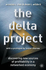 The Delta Project: Discovering New Sources of Profitability in a Networked Econo