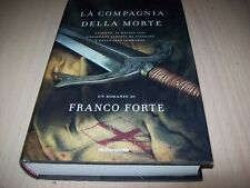 FRANCO FORTE-COMPAGNIA DELLA MORTE-OMNIBUS MONDADORI-2009 1aE OTTIMO!AUTOGRAFATO