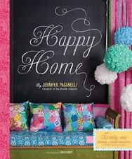 Happy Home: Twenty-One Sewing and Craft Projects to Pretty Up Your Home, Paganel