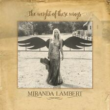 Miranda Lambert - The Weight of These Wings 2CD 2016 Vice Brand New & Sealed