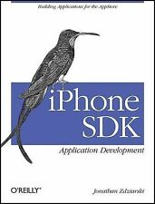 iPhone SDK - Application Development : Building Applications for the Appstore...