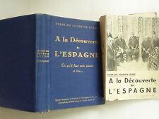1952 A LA DECOUVERTE DE L'ESPAGNE GUIDE TOURISTIQUE DE J CARLAN ET H CHARBONNEAU