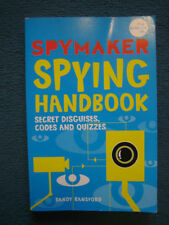 The Spymaker Spying Handbook: Secret Disguises, Codes & Quizzes by S Ransford