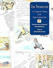 In Season: A Natural History of the New England Year by Estrin, Nona Bell, John
