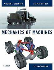 Mechanics of Machines by Nikolai Dechev and William Cleghorn (2014, Hardcover)