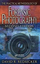 The Practical Methodology of Forensic Photography, Second Edition (Practical As