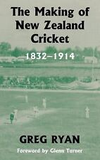 Sport in the Global Society: The Making of New Zealand Cricket, 1832-1914 by...