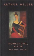 "ARTHUR MILLER ""Homely Girl, A Life"" SIGNED First Printing FINE Hardcover"