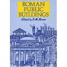 Roman Public Buildings (University of Exeter Press - Exeter Studies in-ExLibrary