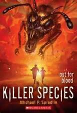 Killer Species #3: Out for Blood by Michael P Spradlin (Paperback, free postage)