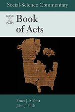 Social Science Commentary on the Book of Acts by Bruce J. Malina, STD...
