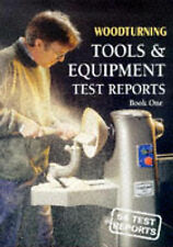 Woodturning Tools and Equipment Test Reports: Bk. 1,Woodturning Magazine,New Boo