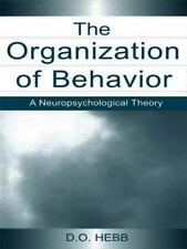 The Organization of Behavior: A Neuropsychological Theory