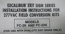 Dual Lite Excalibur Series Field Conversion Kit FC-2K & FC-22K