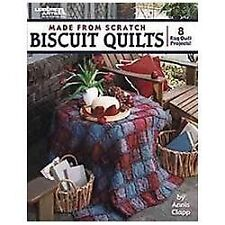 Made from Scratch Biscuit Quilts by Annis Clapp Paperback Book (English)