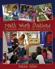 Math Work Stations: Independent Learning You Can Count on, K-2 by Debbie...