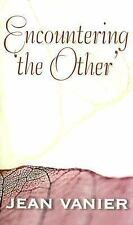 Encountering 'the Other' by Jean Vanier, Good Book