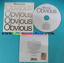 CD Singolo  Westlife Obvious 82876 590642 UK/IRELAND PROMO 2004 CARDSLEEVE(S18)