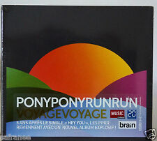 nouvel album Cd  PONY PONY RUN RUN Voyage Voyage neuf 3/2016 edition digipack