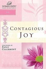 Contagious Joy : Women of Faith Study Guide Series by Christa Kinde and Women...