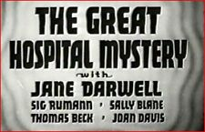 GREAT HOSPITAL MYSTERY 1937 Sarah Keate Mystery w/Jane Darwell, Sally Blane