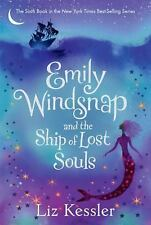 Emily Windsnap: Emily Windsnap and the Ship of Lost Souls by Liz Kessler...